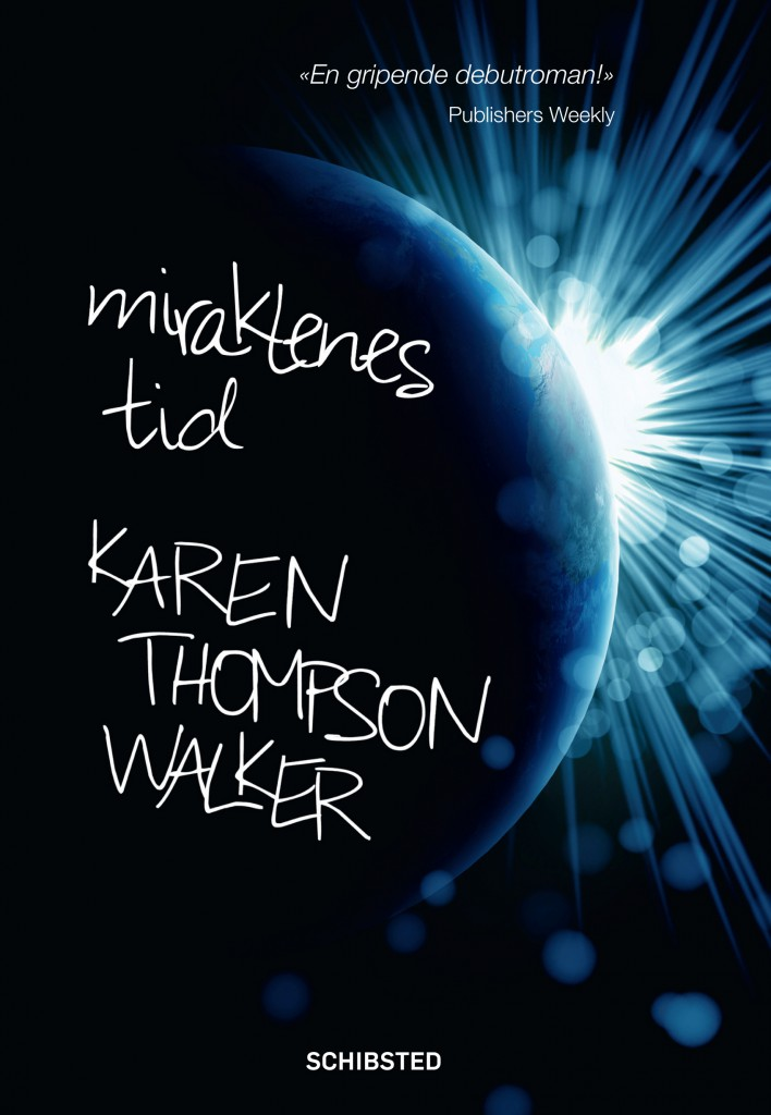 Miraklenes_tid_Karen_Thompson_Walker